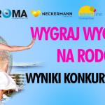 """Wyniki I etapu konkursu """"Wygraj wieczór panieński na Rodos""""!"""