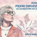 """Koncert Galowy 20. Ogólnopolskiego Konkursu i Festiwalu """"Pamiętajmy o Osieckiej"""""""