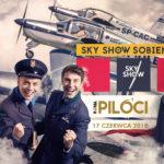 """""""Piloci"""" na pokazach lotniczych Sky Show Sobienie i KONKURS"""